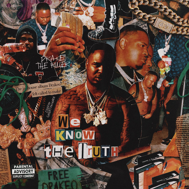 Drakeo The Ruler – We Know The Truth (Deluxe)