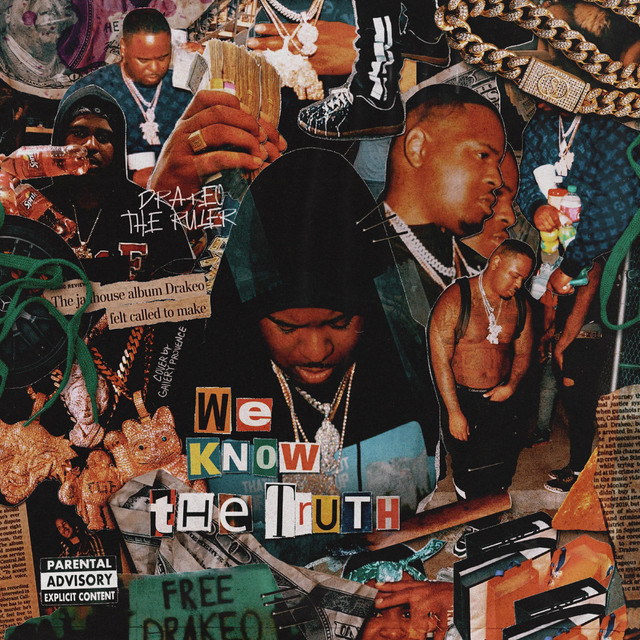 Drakeo The Ruler – We Know The Truth