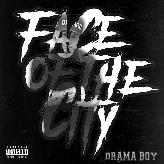 Drama Boy – Face Of The City