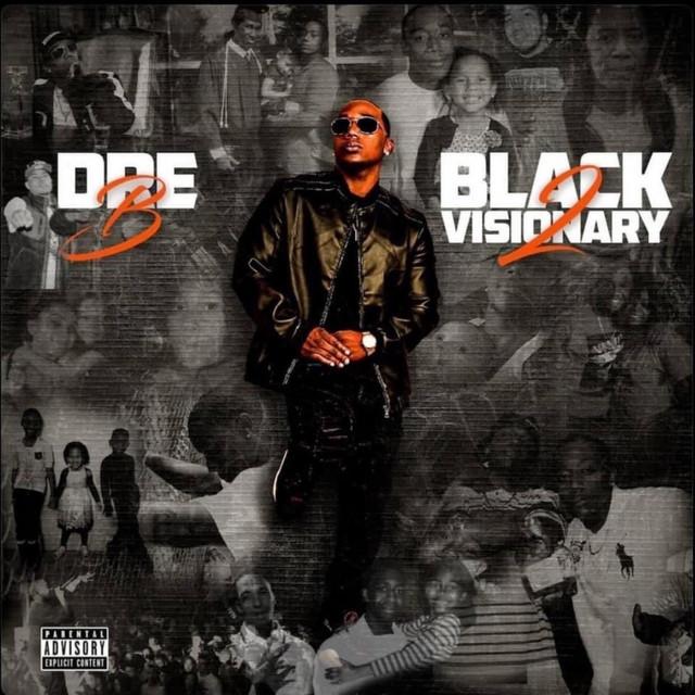 Dre-B – Black Visionary 2