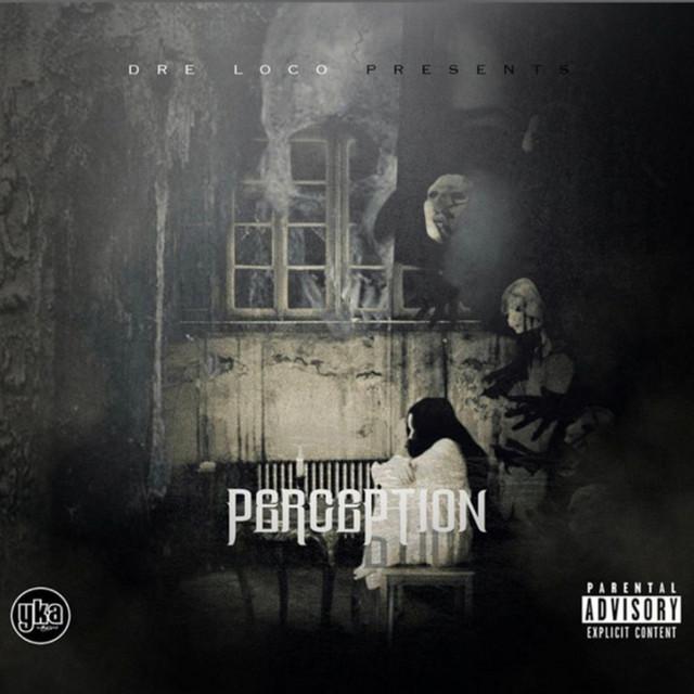 Dre Loco – Perception