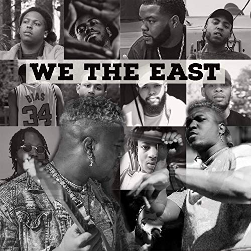 Dre Of The East – We The East