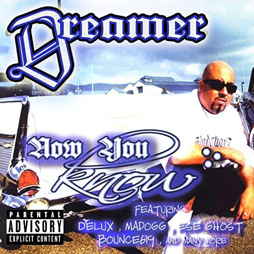 Dreamer – Now You Know