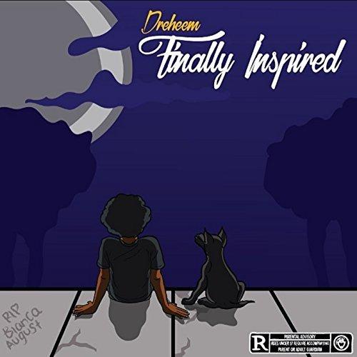 Dreheem - Finally Inspired