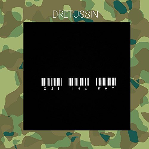 Dretussin – Out The Way