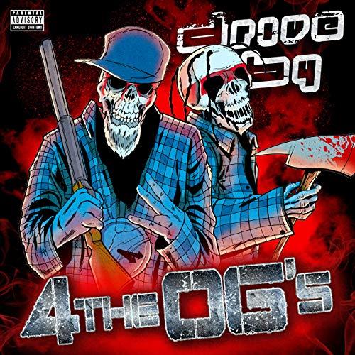 Drive By, Blaze Ya Dead Homie & ABK – 4 The OG's