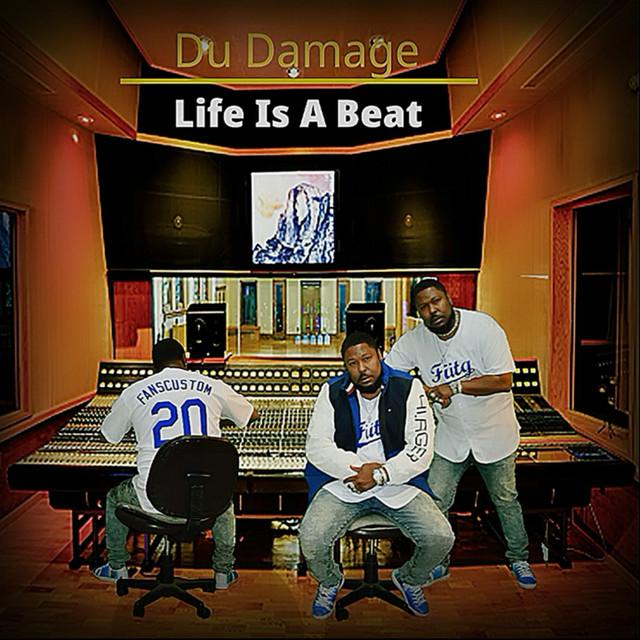 Du Damage – Life Is A Beat