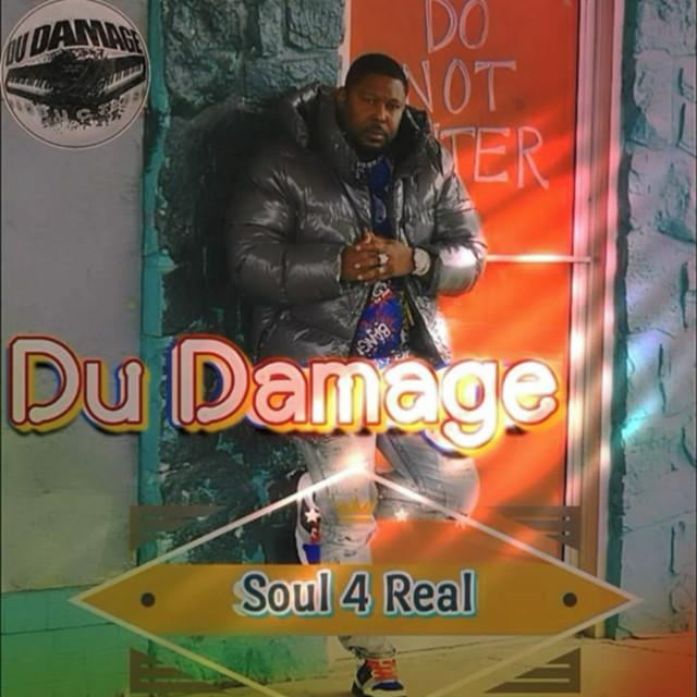 Du Damage – Soul For Real