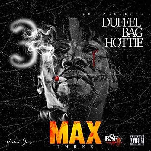 Duffel Bag Hottie – Max 3
