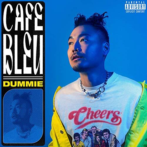 Dummie – Cafe Bleu