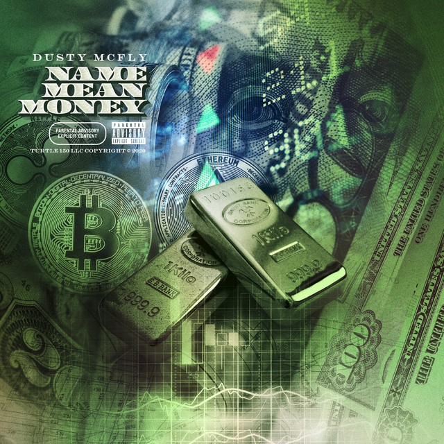 Dusty McFly – Name Mean Money