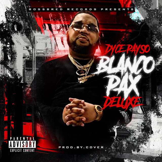 Dyce Payso – Blanco Pax (Deluxe)