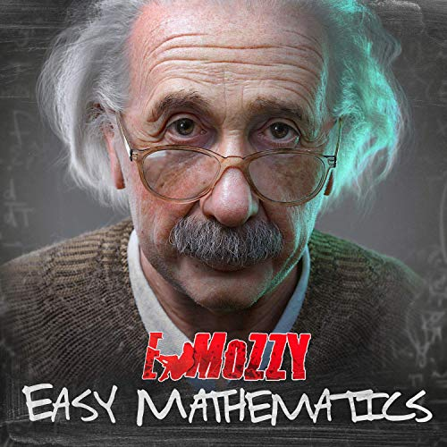 E Mozzy – Easy Mathematics