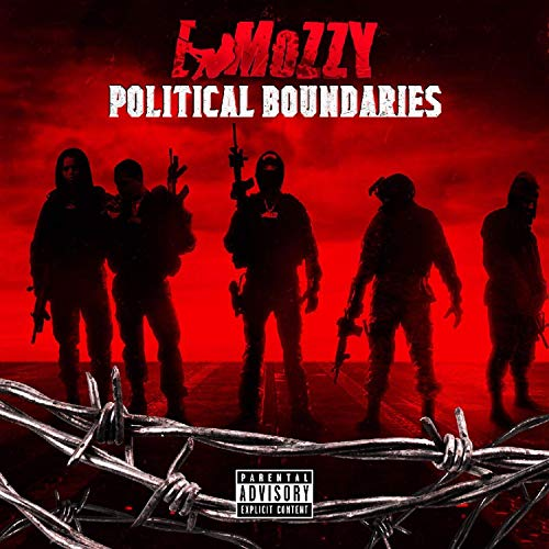 E Mozzy – Political Boundaries