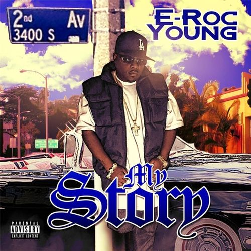 E-Roc Young – My Story