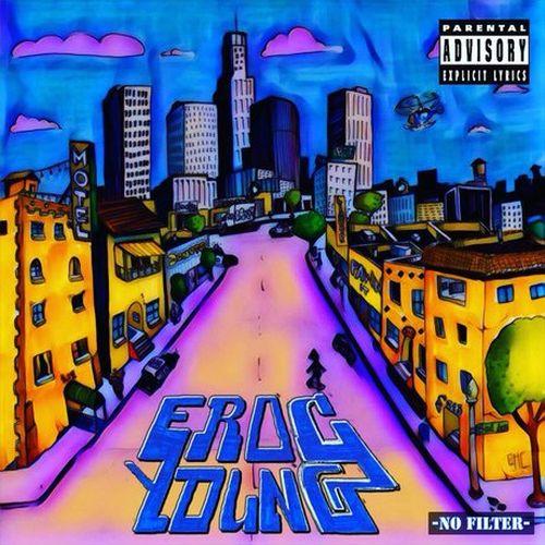 E-Roc Young – No Filter