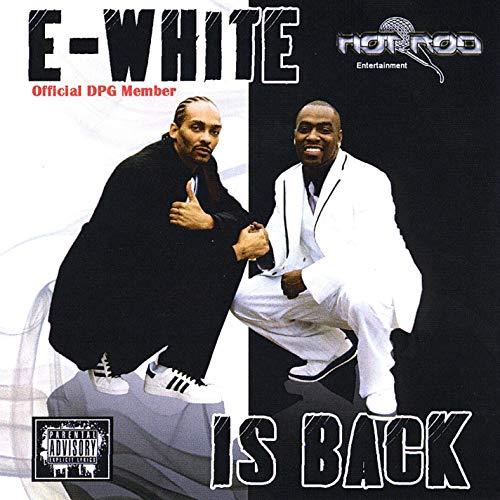 E-White - E-White Is Back