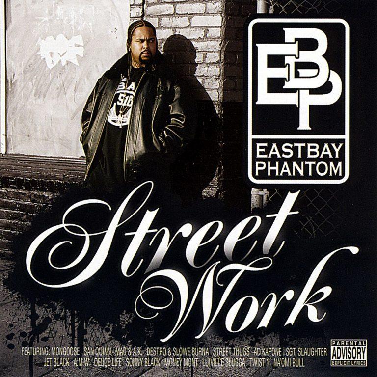 E.B.P. – Street Work