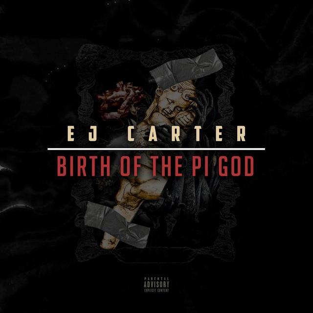 E.J. Carter – Birth Of The Pi God
