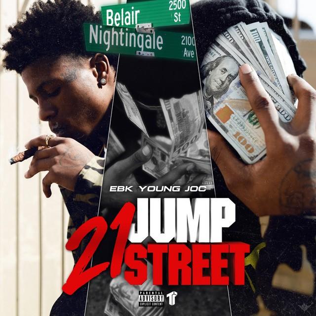 EBK Young Joc – 21 Jump Street