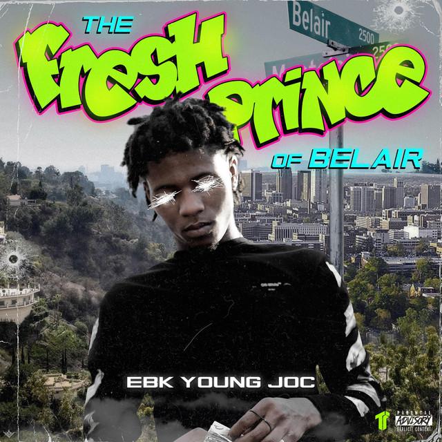 EBK Young Joc – The Fresh Prince Of Belair