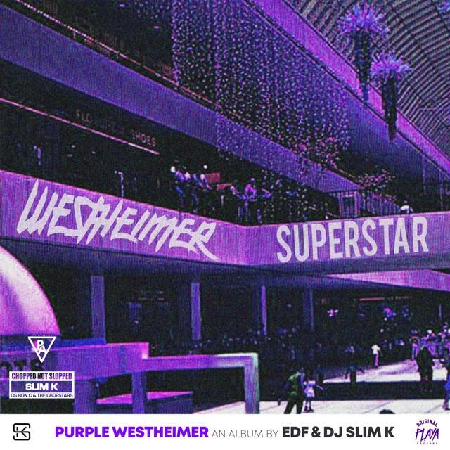 EDF & DJ Slim K – Purple Westheimer