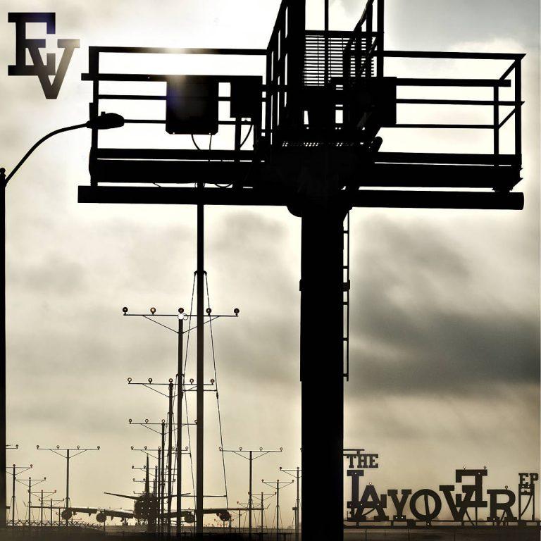 EV – The Layover EP