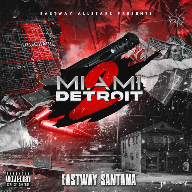 Eastway Santana – MIAMI 2 DETROIT