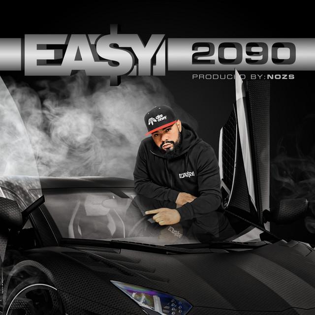 Ea$y Money & Nozs - 2090