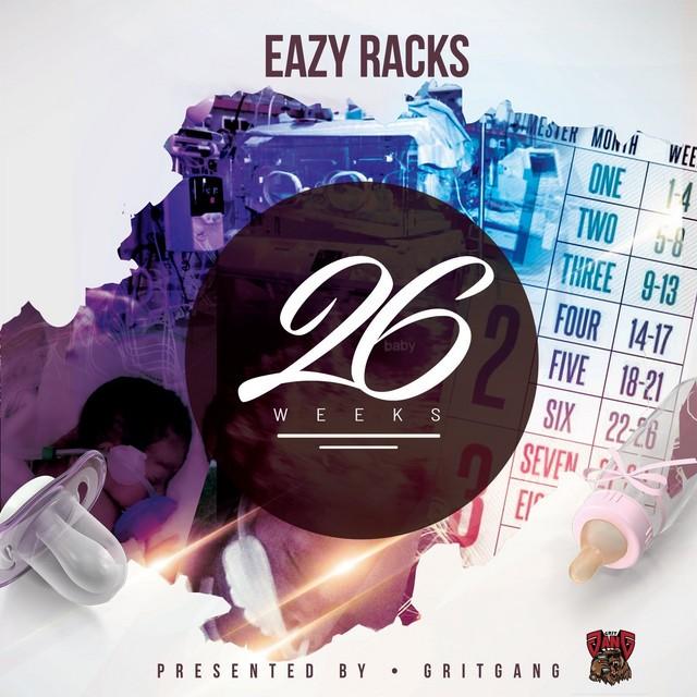 Eazy Racks – 26 Weeks