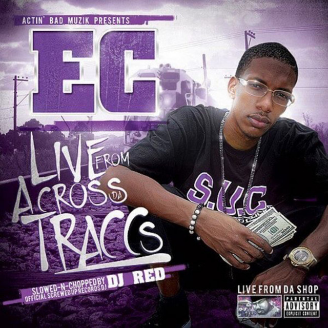 Ec Mayne – Live From Across Da Traccs (Slowed And Chopped)