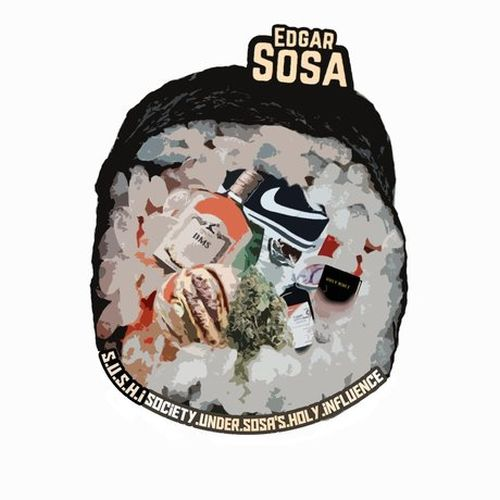 Edgar Sosa – S.U.S.H.I (Society Under Society Sosa Holy Influence)