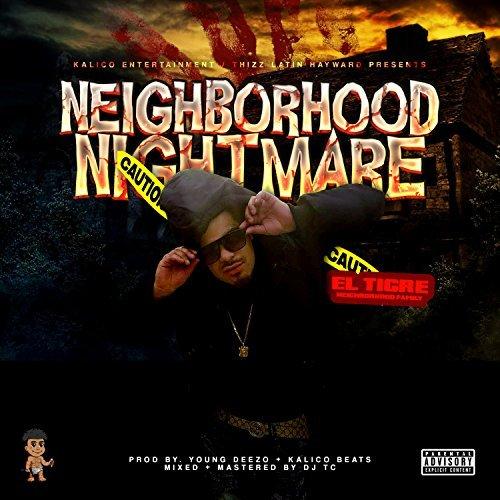 El Tigre & Neighborhood Family – Neighborhood Nightmare – EP