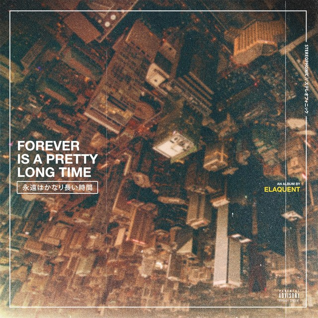 Elaquent – Forever Is A Pretty Long Time
