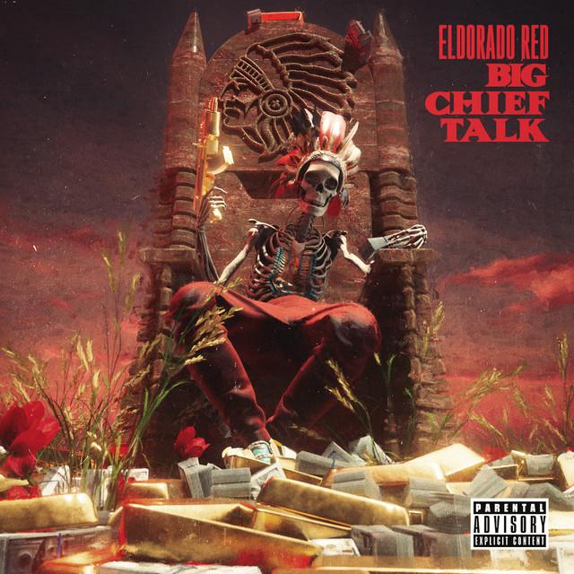 Eldorado Red – Big Chief Talk