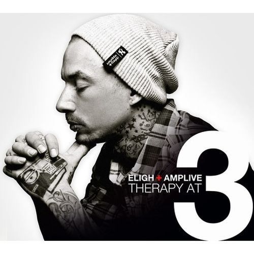 Eligh & Amp Live – Therapy At 3