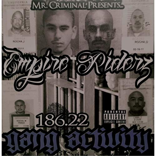 Empire Riderz – 186.22 Gang Activity