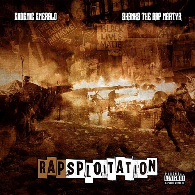 Endemic Emerald & Skanks The Rap Martyr – Rapsploitation