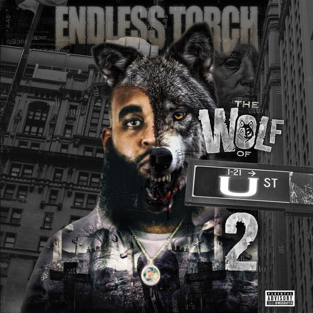 Endless Torch – The Wolf Of U Street 2