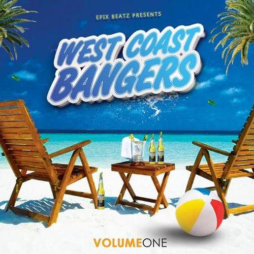 Epix Beatz – Presents WestCoast Bangers Vol. 1