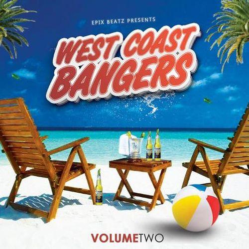 Epix Beatz – Presents WestCoast Bangers Vol. 2
