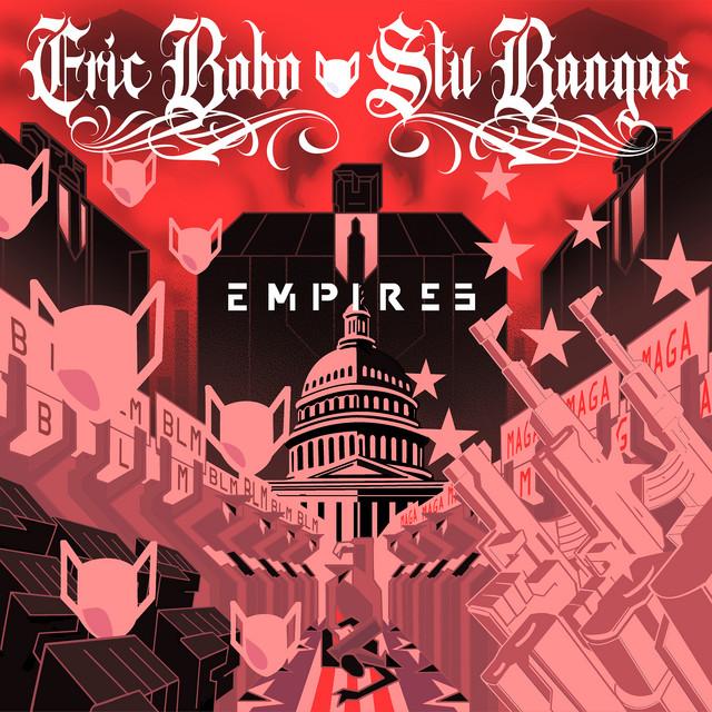 Eric Bobo & Stu Bangas – Empires
