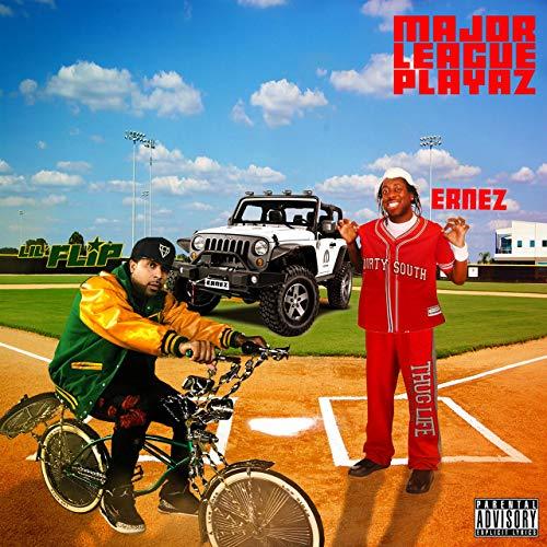 Ernez & Lil' Flip – Major League Playaz