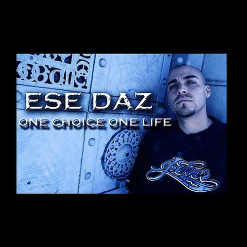 Ese Daz - One Choice One Life - EP