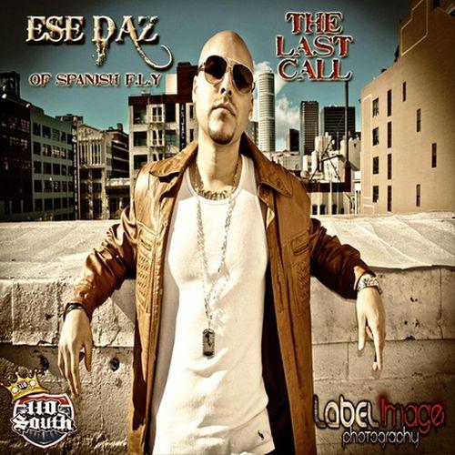 Ese Daz – The Last Call