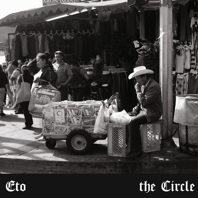 Eto – The Circle