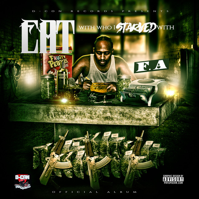 F.A. – Eat With Who I Starved With