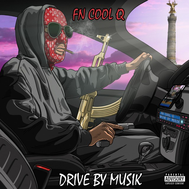 FN Cool Q – Drive By Musik