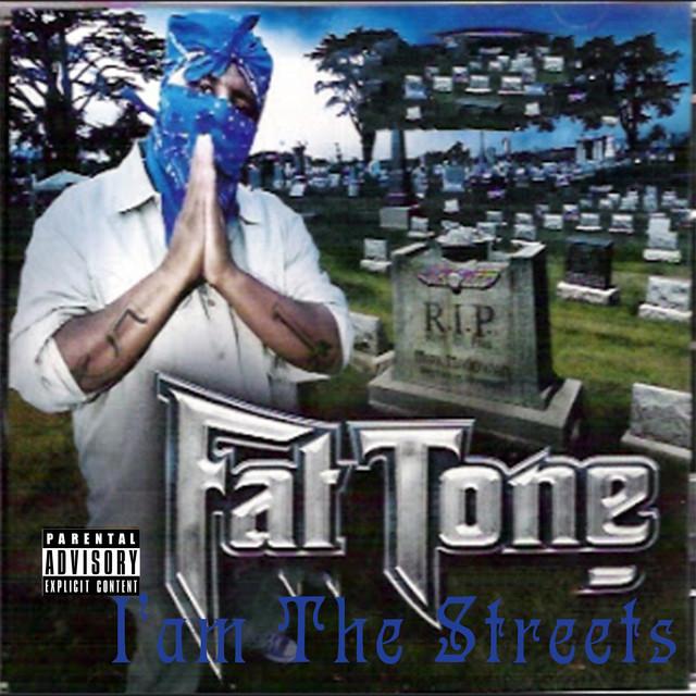 Fat Tone – I Am The Streets