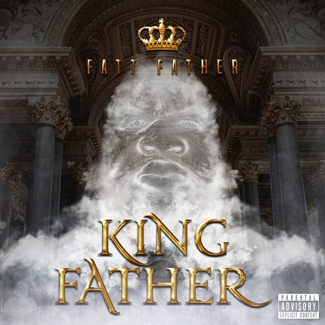 Fatt Father – King Father